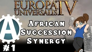 Europa Universalis IV: African Succession Synergy - Part 1