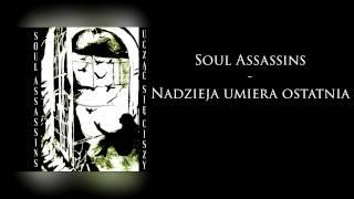 Soul Assassins - Nadzieja umiera ostatnia