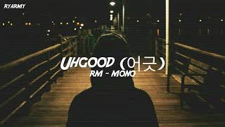 RM - Uhgood (어긋) [Indo Lirik]