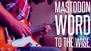 MASTODON - WORD TO THE WISE COVER