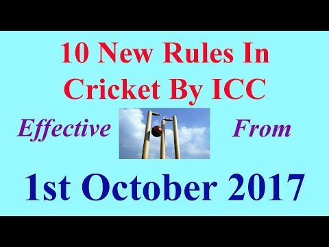 10 New Rules in Cricket from 1st October 2017 By ICC | Som Tips