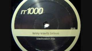 Lenny Kravitz Believe in me (Blackwatch Remix)