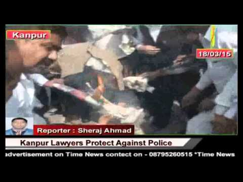 Time News:- Kanpur Lawyers Protect Against Police
