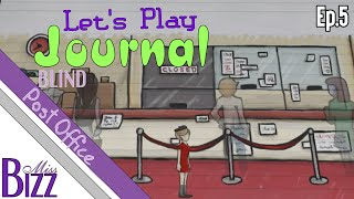 Let's Play Journal the Game Ep. 5 - Post Office
