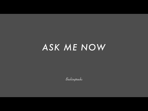 ASK ME NOW chord progression 65bpm 5x Bass Drums - Jazz Backing Track - Play Along - BGM