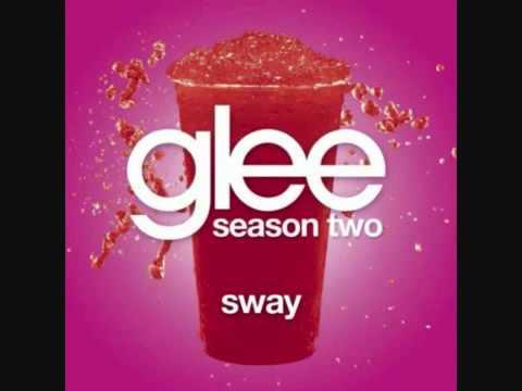 Glee - Sway (FULL HQ)