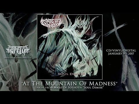 """MAZE OF SOTHOTH """"At The Mountain Of Madness"""" (Official Streaming Video)"""