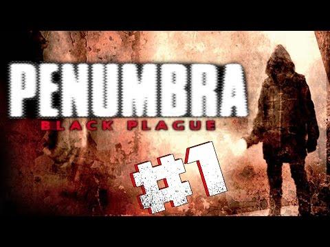 THAT SHIT'S SCARY! - Penumbra Black Plague #1