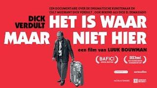 (NL trailer) Dick Verdult - Het Is Waar Maar Niet Hier