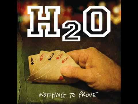 H2O - Nothing to Prove (Full Album)