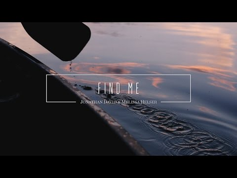 Find Me  (Official Lyric Video) - Jonathan & Melissa Helser | Beautiful Surrender