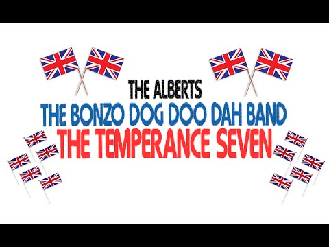 """The Alberts, The Bonzo Dog Doo Dah Band, The Temperance Seven"" 1971 FULL STEREO ALBUM"