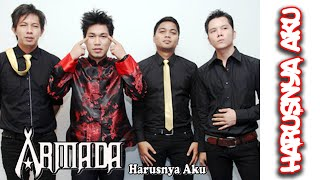 [4.73 MB] Armada - Harusnya Aku || Lyric & Video