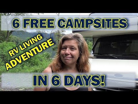 RV Living: 6 Free Campsites in 6 Days!