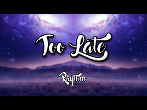 omglosteve---too-late-ft.-addie-nicole-(lyrics-/-lyric-video)-(remix-2020)