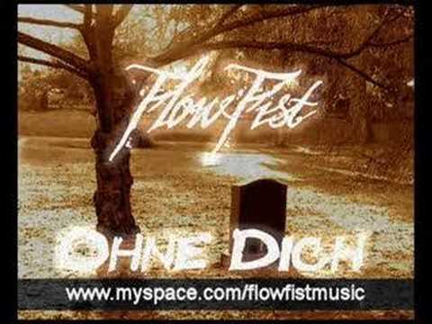 FlowFist - ohne Dich