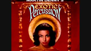 Download Martin Denny - Exotic Percussion (1961)  Full vinyl LP MP3 song and Music Video