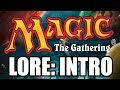 Magic Lore in Minutes: The Introduction