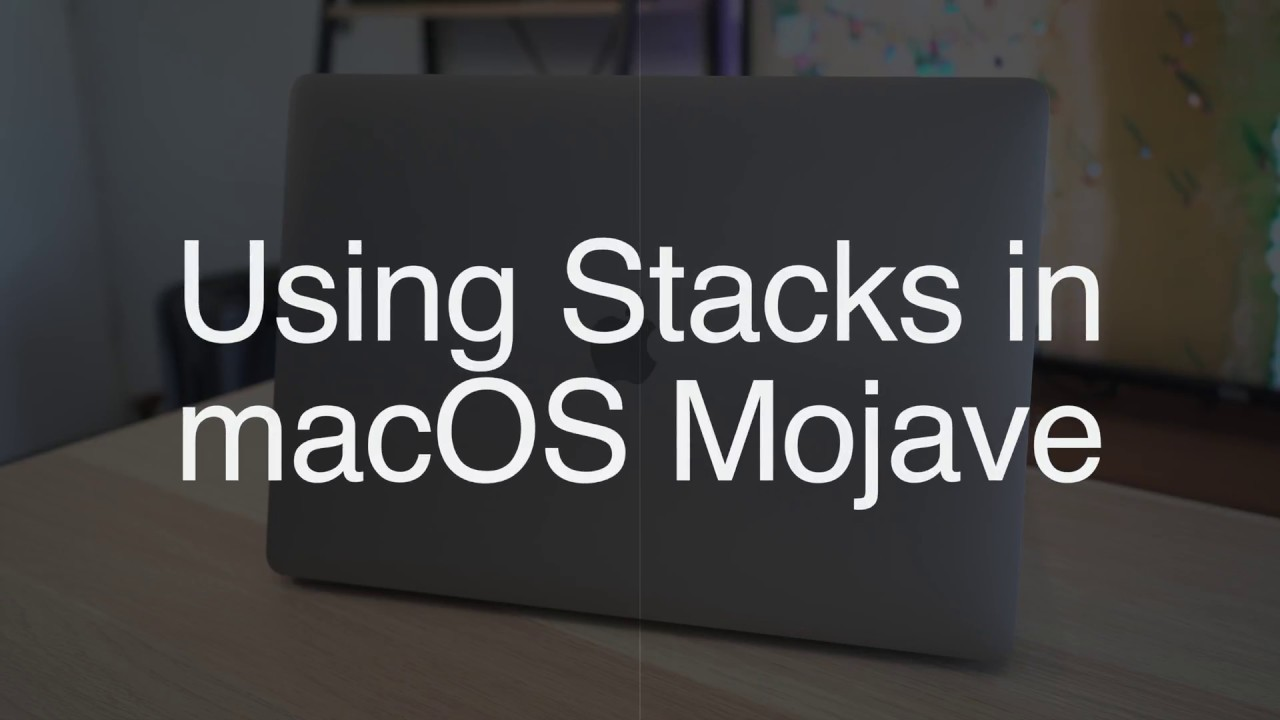 How to Organize Your Mac's Desktop With Stacks in macOS