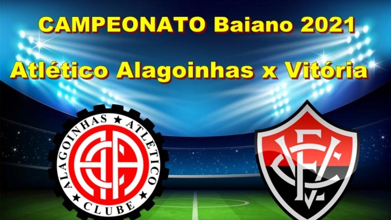 Atlético Alagoinhas x Vitória CAMPEONATO BAIANO 2021 - YouTube