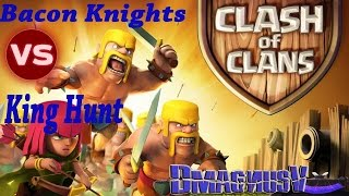 Clash of Clans || WAR || Bacon Knights Vs King Hunt