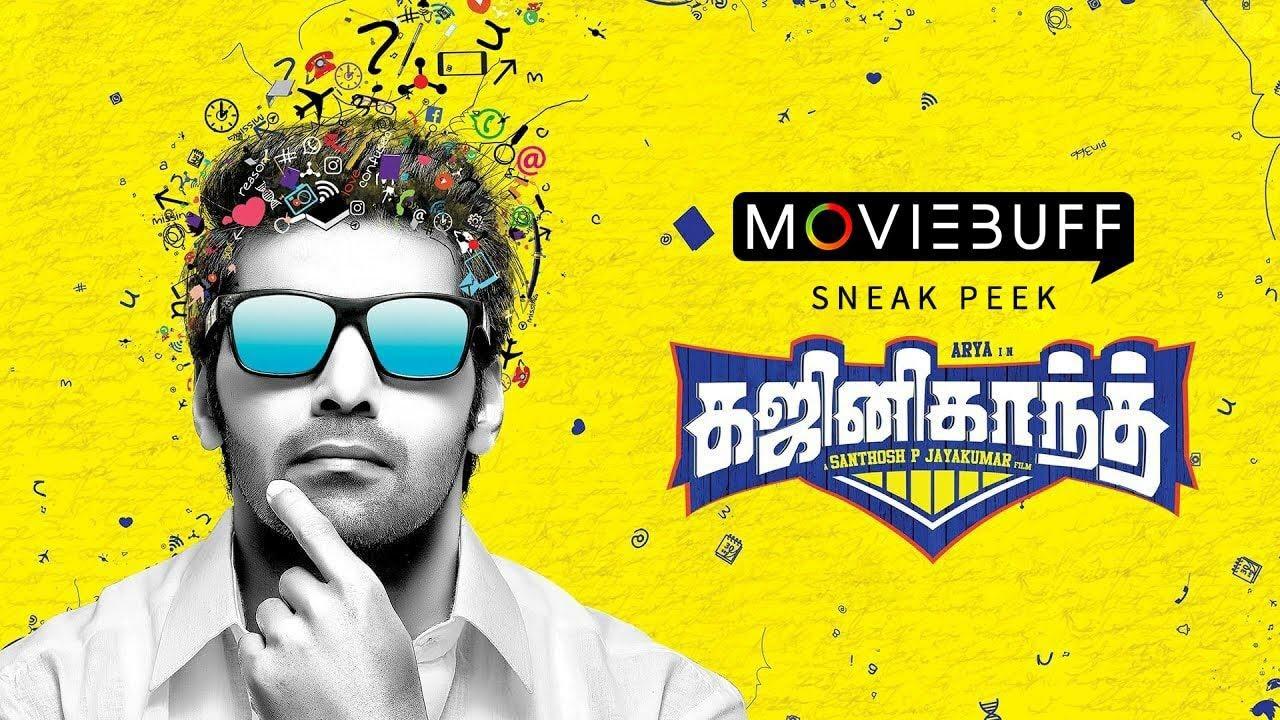 Ghajinikanth - Moviebuff Sneak Peek | Arya, Sayyeshaa | Santhosh P Jayakumar