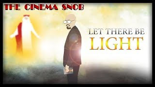 The Cinema Snob: LET THERE BE LIGHT