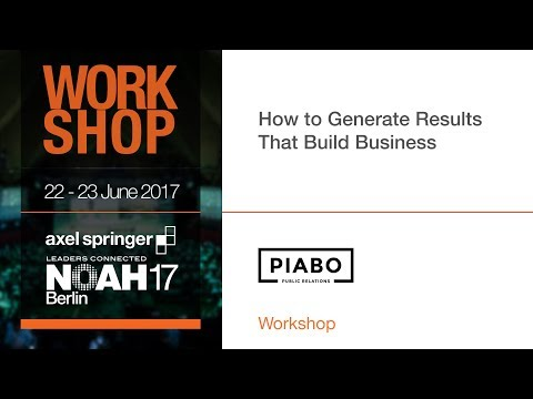 How to Generate Results That Build Business - NOAH17 Berlin