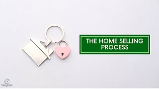 The Home Selling Process: In 10 Simple Steps