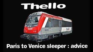 Thello; Paris to Venice sleeper train advice