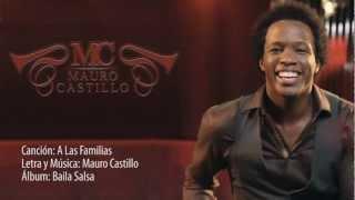Mauro Castillo - A las familias (Lyric Video)
