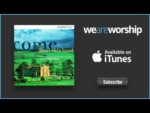 Robin Mark - What the Lord Has Done In Me