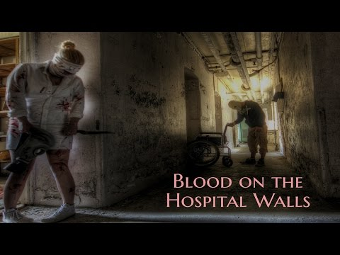 ''Blood on the Hospital Walls'' | 3 HORRIFYING HOSPITAL STORIES