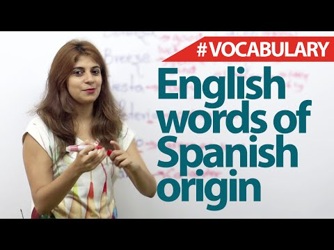 English Words Of Spanish Origin - English Vocabulary Lesson