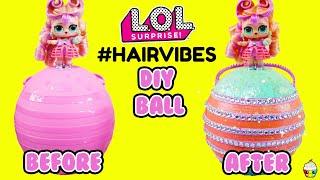 LOL Surprise Hair Vibes DIY Custom Ball For Masquerade Doll