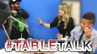 Steve Throws a Tantrum on #TableTalk!