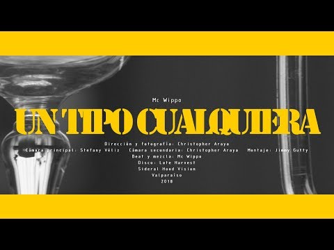 Mc Wippo - Un Tipo Cualquiera [2018]