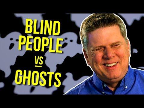 Do Blind People Believe in Ghosts?