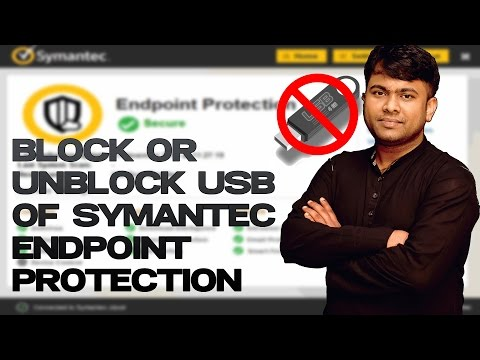 Disable Symantec Endpoint Protection and Block or Unblock USB Port or Storage Tutorial #Sazzad Kabir
