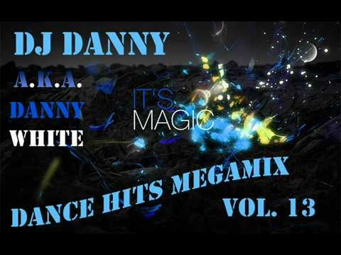 DJ Danny - Dance Hits Megamix Vol. 13