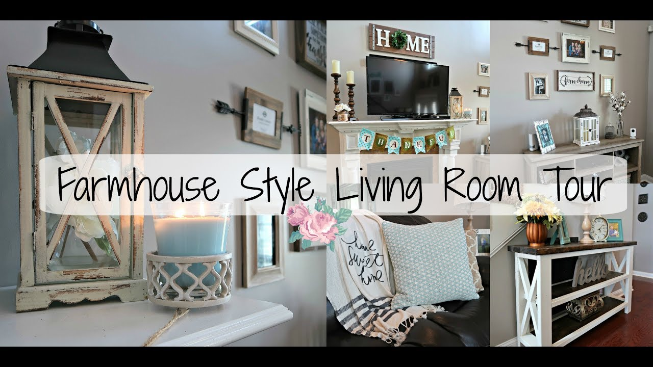 surprising farmhouse style decorating living room | Farmhouse Style Living Room Tour 2017| Living Room Design ...