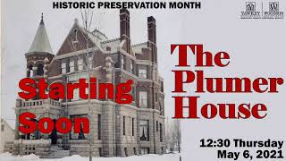 video thumbnail: History Chats | The Plumer Mansion