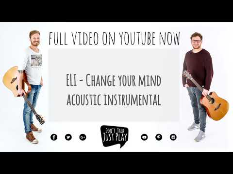 ELI - CHANGE YOUR MIND ACOUSTIC | Instrumental | Karaoke