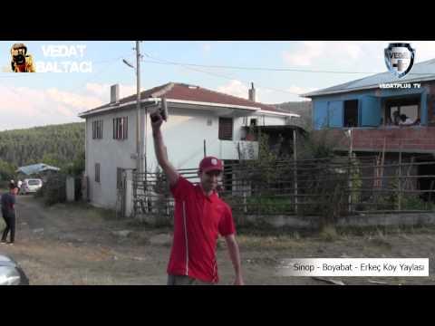 Vedat Baltacı İle Sinop Boyabat Erkeç Köyü Yaylasın'da Silah Show
