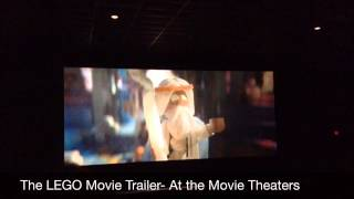 The LEGO Movie Trailer- At the Movie Theaters