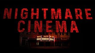 NIGHTMARE CINEMA | Monster Fest 2018 | Trailer