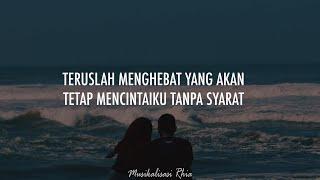 Download Musikalisasi Rhia : Teruslah Menghebat yang Akan Tetap Mencintaiku Tanpa Syarat (Penakecil_id)