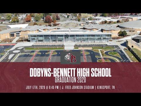 Dobyns-Bennett High School - Graduation 2020 - 7.17.20