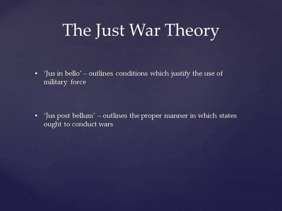 an examination of just war theory In contemporary philosophical debate pacifism gets its most consistent challenge  from just war theory in its early conception just war theory.