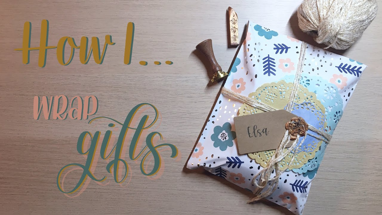 How I... | Wrap Gifts